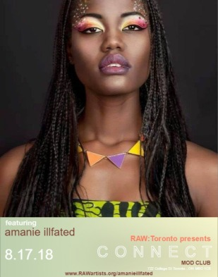 amanie illfated-RAW Toronto presents CONNECT